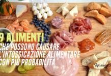 alimenti che causano intossicazione alimentare